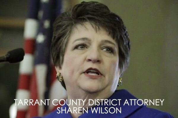 Sharen Wilson Tarrant County District Attorney