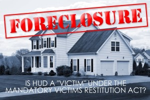 HUD MVRA Restitution Victim Benns