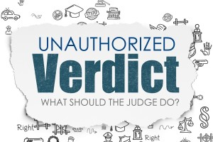 Judge Reform Unauthorized Verdict