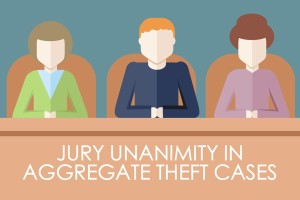 Jury Unanimity Aggregate Theft Texas