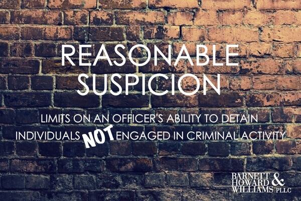 Reasonable Suspicion Brodnex Texas 2016
