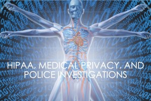 HIPAA Medical Record Search Warrant DWI