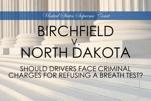 Birchfield v. North Dakota Supreme Court Breath Test