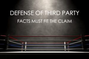 Defense of Third Party Defense of Others