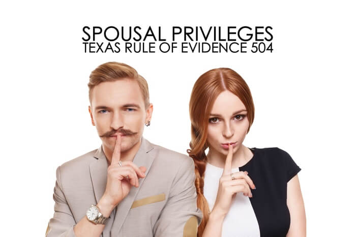 Husband Wife Privilege Texas Rule 504