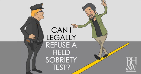 Refuse Field Sobriety Test Texas
