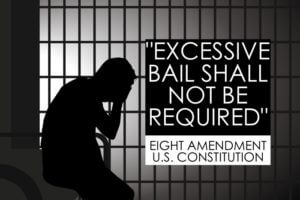 Bail Not Excessive 8th Amendment