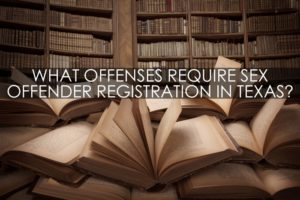 Texas Sex Offender Registration