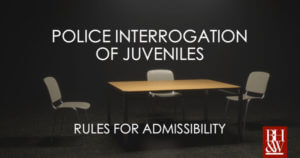 Juvenile Statements Child Police Interrogations