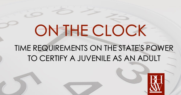 Time Requirements for Juvenile Certification Texas