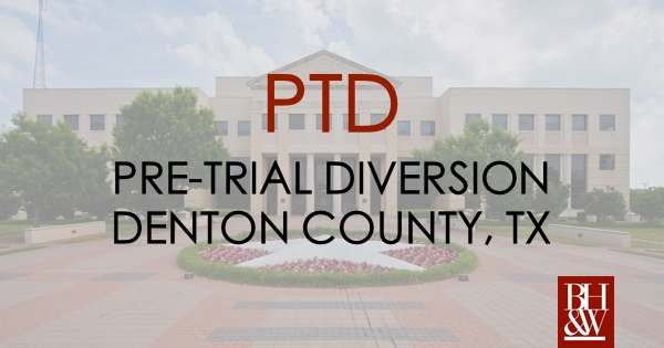 Denton County Pretrial Diversion PTD