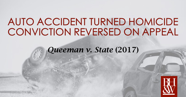 Criminally Negligent Homicide Auto Accident Texas Queeman