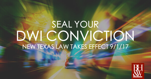 Seal Texas DWI Non Disclosure HB 3016