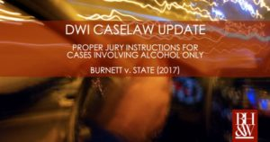 DWI Jury Instruction Alcohol Burnett