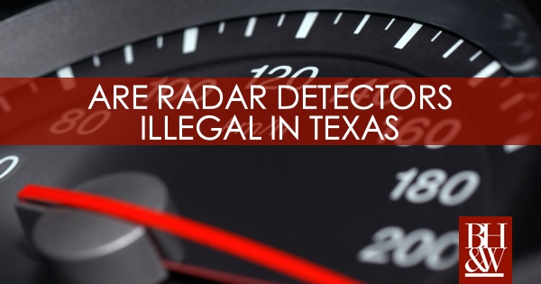 Radar Detector Illegal Texas