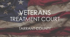 Veterans Treatment Court Tarrant County