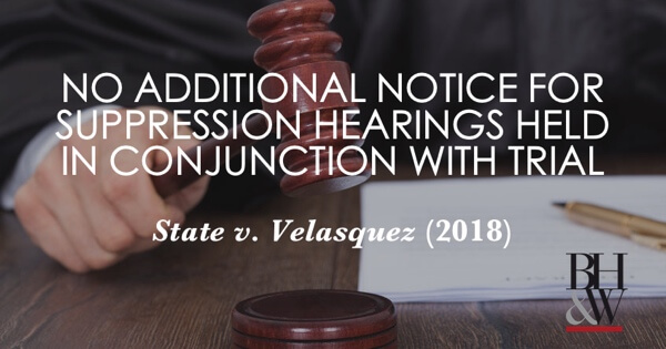 Additonal Notice for Suppression Hearing