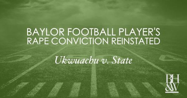 Baylor Football Ukwuachu Sexual Assault