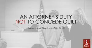 Attorney Duty Not to Concede Guilt Turner