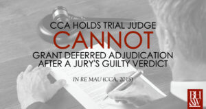 Mau Deferred Adjudication Jury Verdict