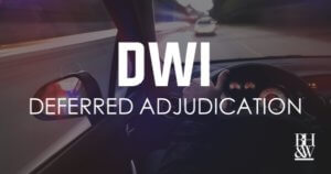 DWI Deferred Adjudication Texas