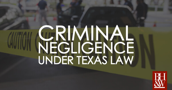 Criminal Negligence Texas